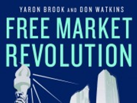 free market revolution how ayn rands ideas can end big government