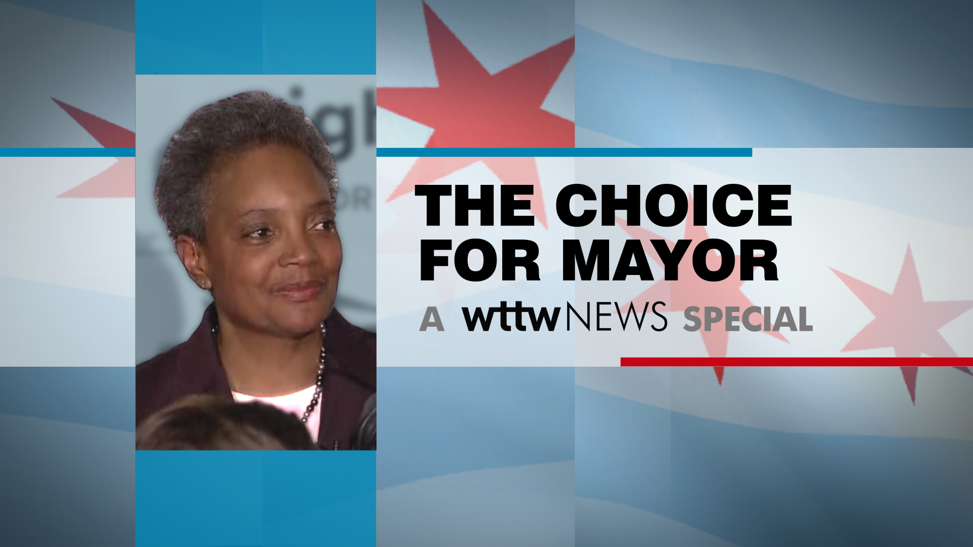 The Choice for Mayor 2019: Lori Lightfoot