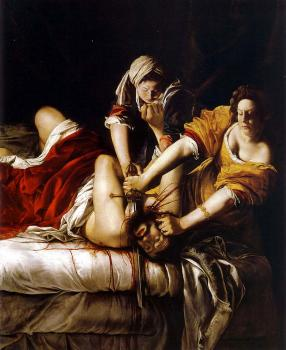 """Judith Slaying Holofernes"" (1620) Oil on canvas [Notice Judith has even rolled up her sleeves for the bloody task] Courtesy: Uffizi Gallery in Florence, Italy"