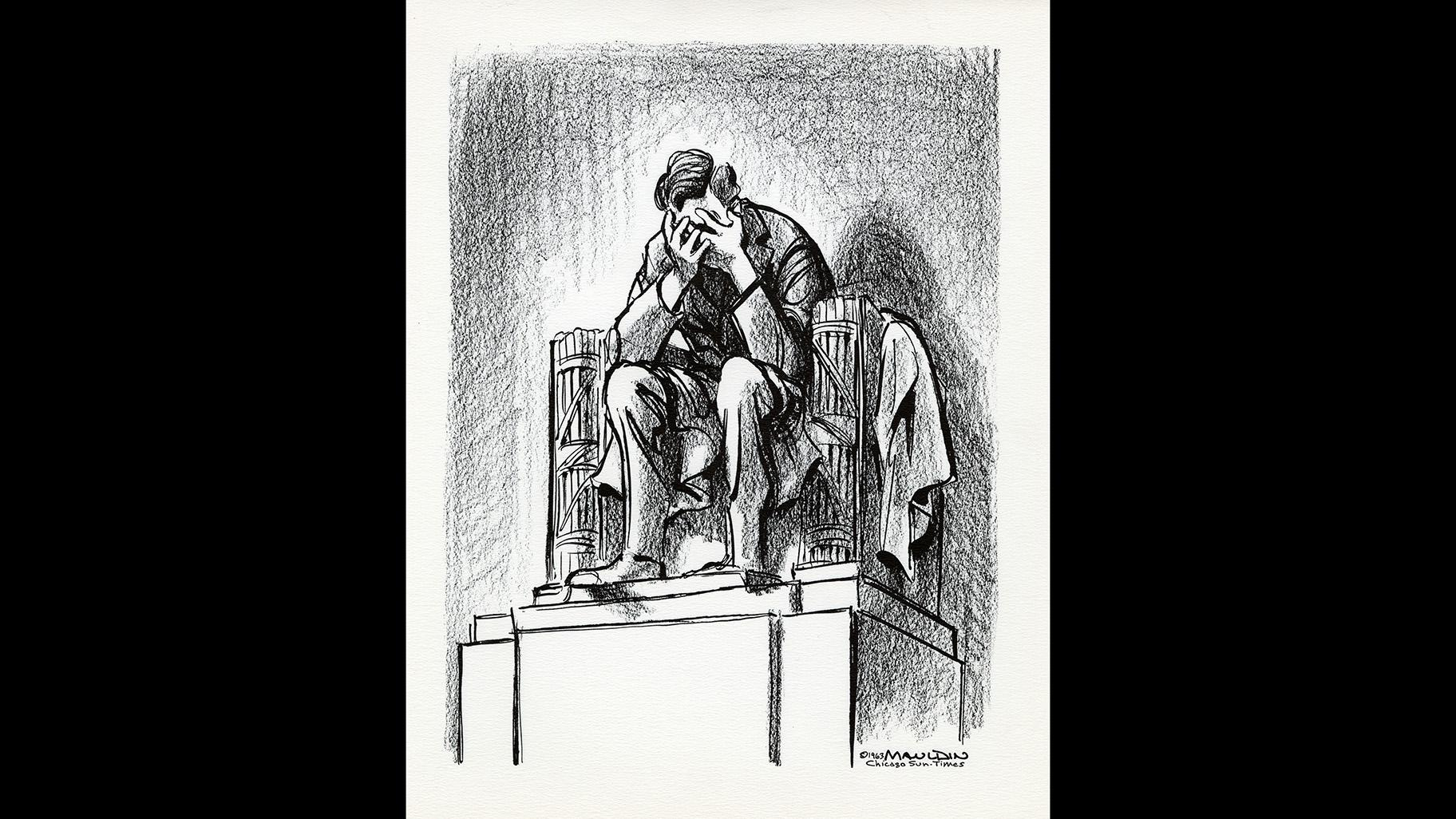 Grieving Lincoln: Chicago Sun-Times, 1963; in response to the JFK assassination. Copyright 1963 by Bill Mauldin. (Courtesy of Bill Mauldin Estate LLC)