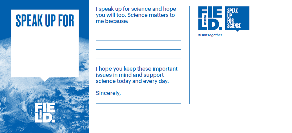 Participants at Chicago's Speak Up For Science will be able to send postcards to the EPA and National Science Foundation describing why science matters to them. (Courtesy Field Museum)