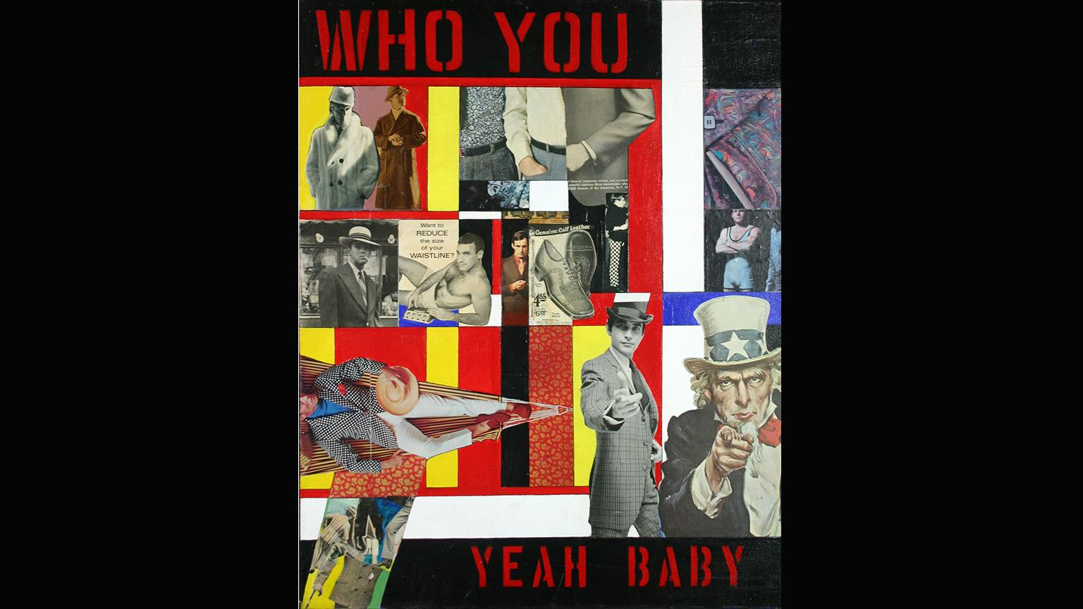 Ralph Arnold Who You/Yeah Baby c. 1968  DePaul Art Museum.  Reproduced with permission  from The Pauls Foundation