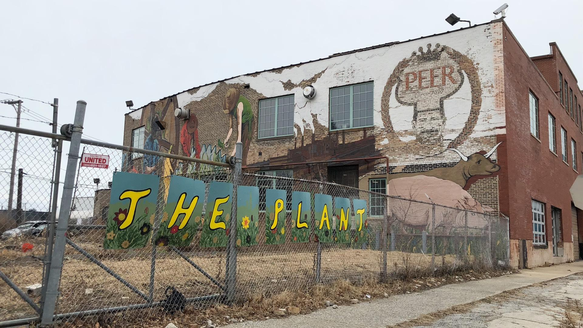 The Plant used to be Peer Foods, a meat processing facility. (Patty Wetli / WTTW News)