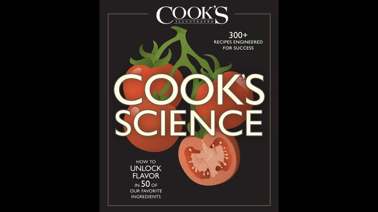 """The new """"Cook's Science"""" book includes more than 300 recipes that claim to be """"engineered for success."""" (Courtesy Cook's Science)"""