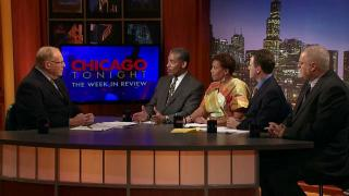 Chicago Tonight: The Week in Review: 5/4