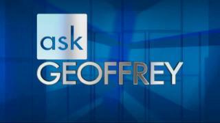 Ask Geoffrey: 5/7