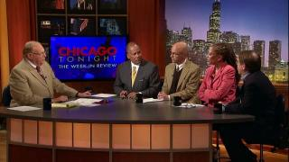 Chicago Tonight: The Week in Review: 6/15