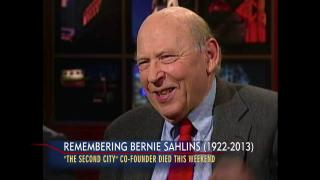 June 17, 2013 - Remembering Bernie Sahlins