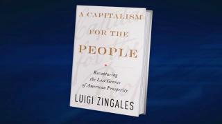 """""""A Capitalism For The People"""""""