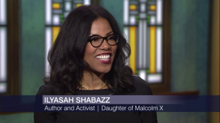 Ilyasah Shabazz on the Legacy of Her Father, Malcolm X
