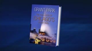 July 1, 2013 - Grant Park's Storied History