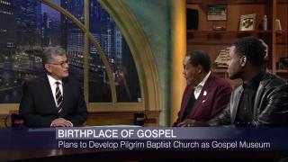 Plans for Gospel Museum on Site of Pilgrim Baptist Church