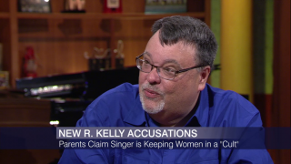 Jim DeRogatis: Parents Claim R. Kelly is Holding Women in a