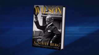 "October 1, 2013 - A. Scott Berg on ""Wilson"""