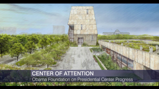 Obama Foundation on Presidential Center Progress