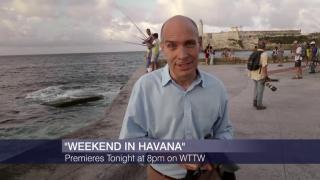 WTTW's 'Weekend in Havana' a Look Beyond City's Vintage Glam
