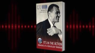 """It's in the Action: Memories of a Nonviolent Warrior."""