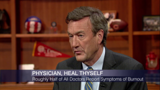 Head of Mayo Clinic on 'Epidemic of Burnout' Among Doctors