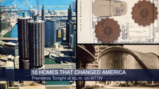 WTTW's '10 Homes that Changed America' Premieres Nationwide