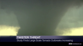 Study Finds Large-Scale Tornado Outbreaks Increasing