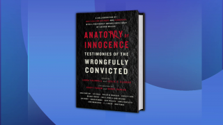 Authors, Exonerees Collaborate in 'Anatomy of Innocence'