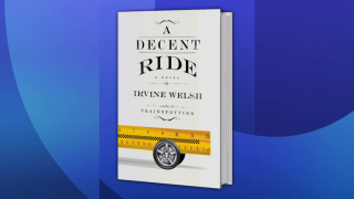 Author Irvine Welsh Takes Readers for 'A Decent Ride'