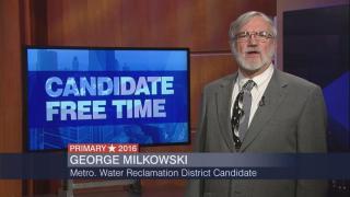 Candidate Free Time: George Milkowski