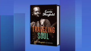 Story of Curtis Mayfield Told by Son in 'Traveling Soul'