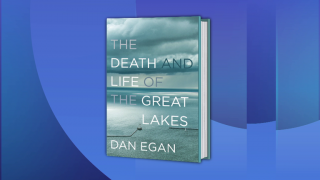 New Book Chronicles the Great Lakes' History and Threats