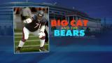"October 7, 2013 - ""Big Cat"" Williams on Bears vs. Saints"