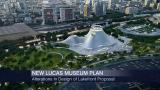 September 21, 2015 - The Lucas Museum Strikes Back: An