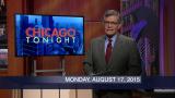 August 17, 2015- Full Show