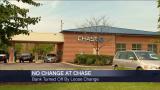 Chase Won't Take Change Anymore