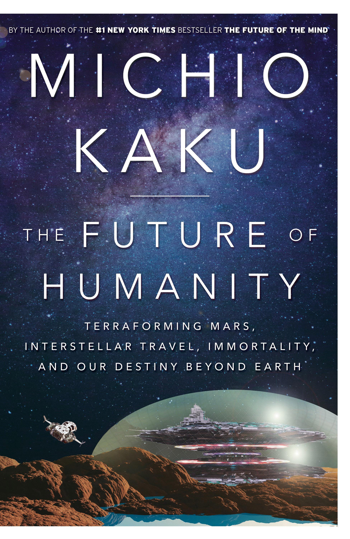 Michio Kaku Explores Colonization of Mars, Travel to the Stars