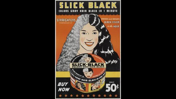 "Charles Dawson (1889-1981). ""Advertisement for Slick Black,"" early 1930s. Lithographic poster. Private Collection. James Prinz Photography, Chicago."