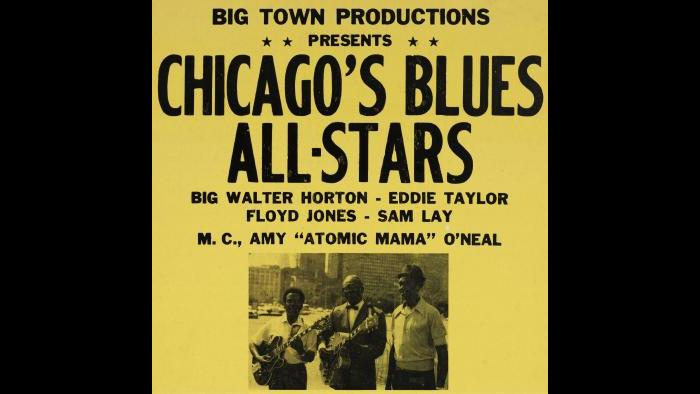 Poster for Chicago's Blues All-Stars: performances by Big Walter Horton, Eddie Taylor, Floyd Jones, Sam Lay, with emcee Amy Atomic Mama O'Neal. At King's Club Waveland, Chicago, Illinois, 1974.
